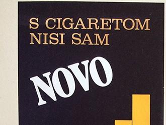 S cigaretom nisi sam